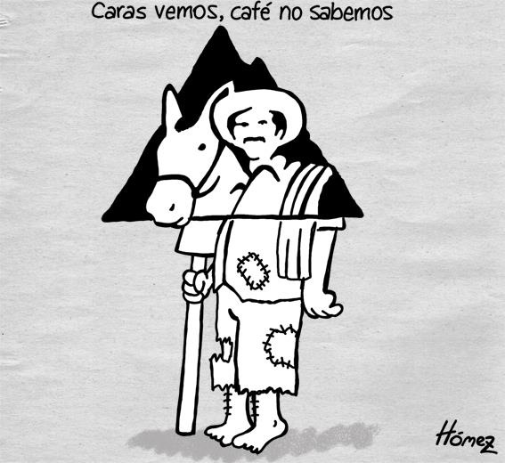 """coffee growers protest: """"we see faces, cafes don't know"""" (with the logo of 'Juan Valdez Café')... The saying """"we see faces, hearts don't know"""". Colombia<3"""
