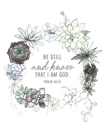 Psalm 46 : 10