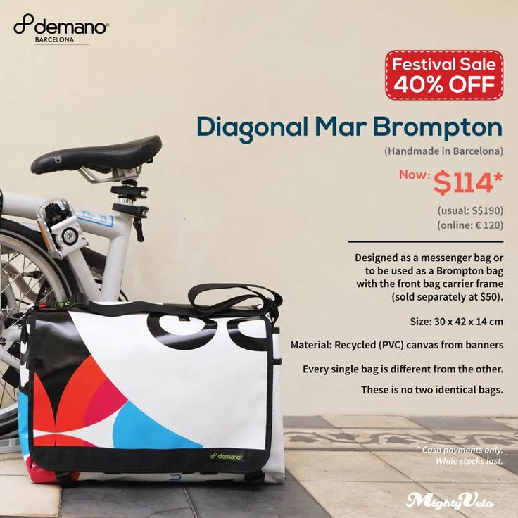 Our Demano Messenger Bags are at a festive 40% discount.  Handmade in Barcelona from recycled street banners, Demano bags are also used as Brompton front luggage bags.   This design as shown here is available and is one of the kind in the world. There is not a second one.   Now retails at $114, and save $76.   Cash payment only.
