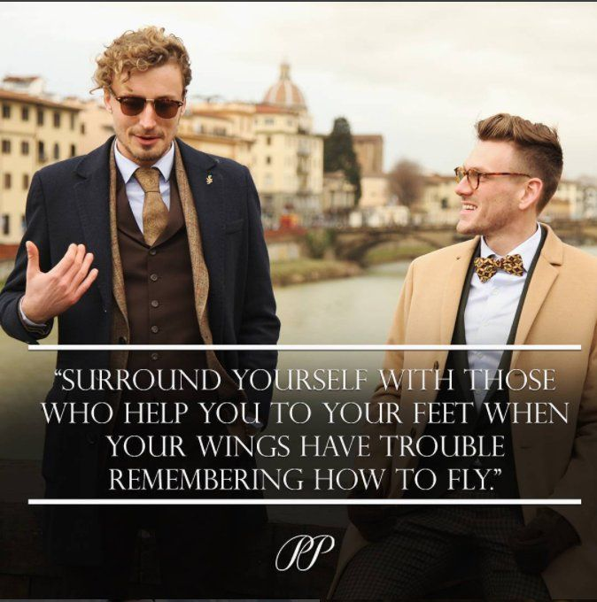 PIETER PETROS || FLORENCE I II Surround yourself with positivity my friends. It is the only way that can help achieve your goals faster. #PPquotes #PPsuits #pieterpetros