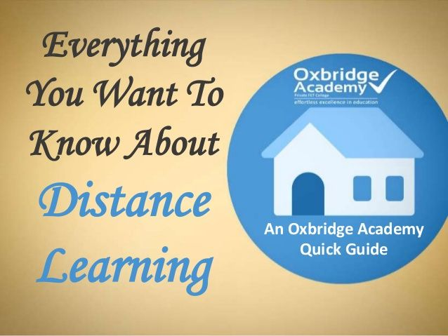 Everything  You Want To  Know About  Distance  Learning  An Oxbridge Academy  Quick Guide