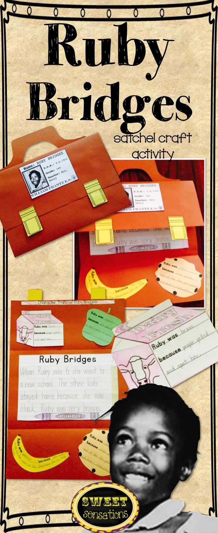 Black history Ruby Bridges craft - make a school satchel with ID card.  Students record information about Ruby's character traits on lunch foods, use a writing template to recall facts.  Great resource for Black History month!