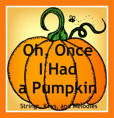 Finger Play Fun Day:  Oh, Once I Had a Pumpkin- free video, free printables, free powerpoint
