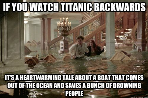 if you watch the #Titanic backwards...