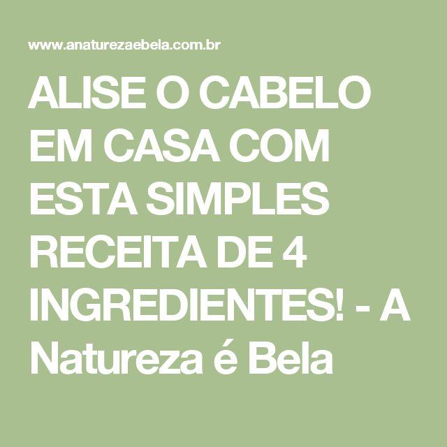 ALISE O CABELO EM CASA COM ESTA SIMPLES RECEITA DE 4 INGREDIENTES! - A Natureza é Bela