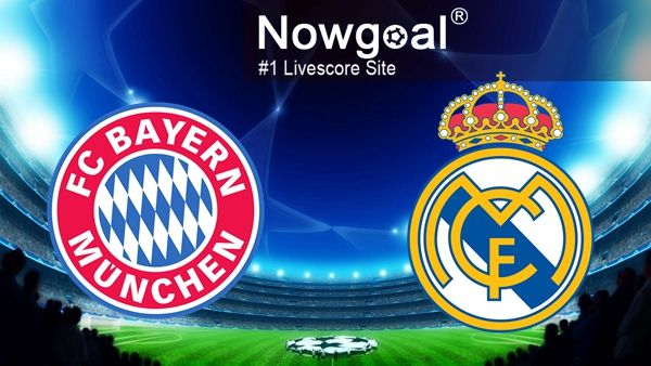 [ UEFA Champions League ] Bayern Munchen VS Real Madrid Nowgoal Pick: Under 3 goals @ 1.87