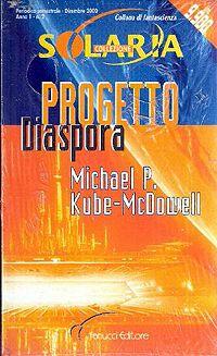 Progetto Diaspora - Michael P. Kube-McDowell http://dld.bz/fHkwW #fantascienza #recensione #romanzo pic.twitter.com/p5j28du5x4