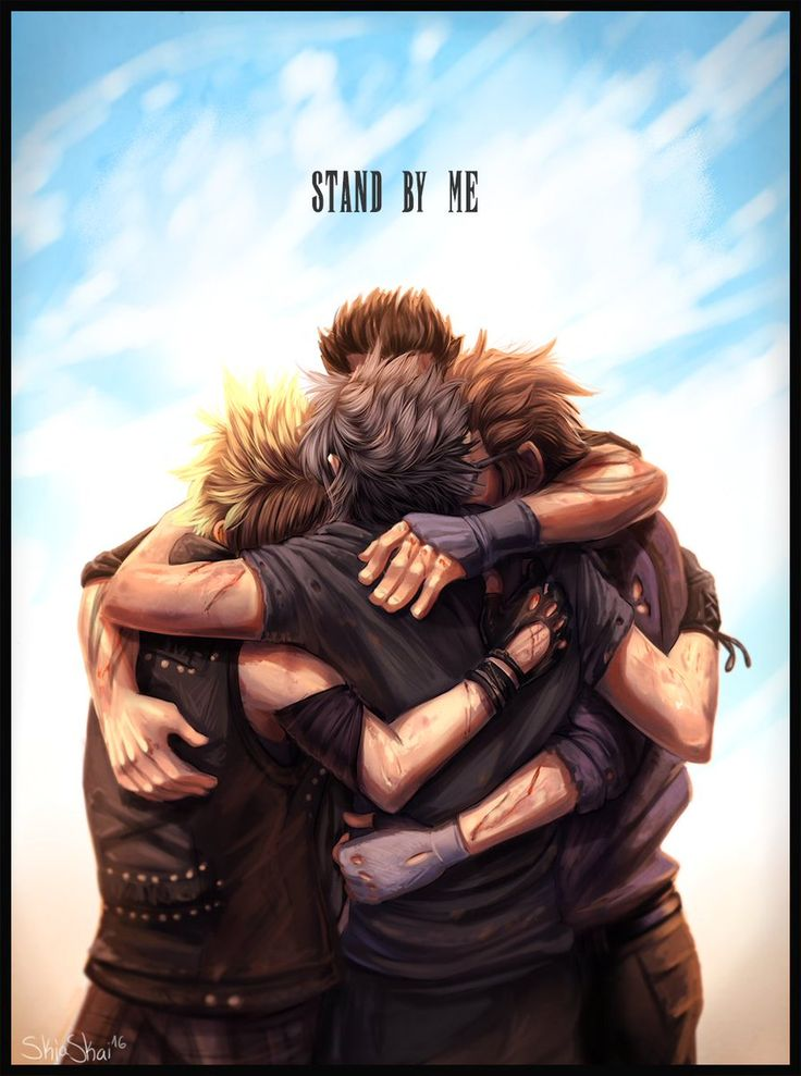 Together until the end. Stand by me. Brothers. Noctis, Prompto, Gladious and Ignis. Final Fantasy XV.