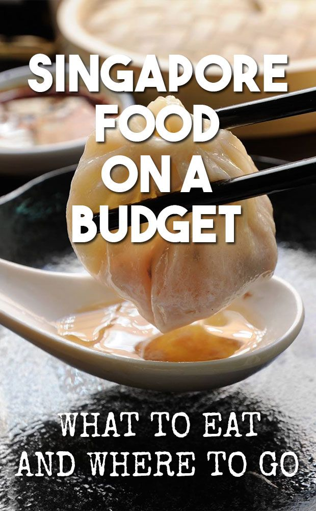 Singapore Food on a Budget - What to eat in Singapore - Best place to eat in Singapore - Singapore Food - Where to go in Singapore