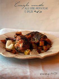 Cucina Ghiotta: Coniglio arrosto con patate, la mia versione aromatizzata con le spezie