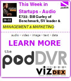 #MANAGEMENT #PODCAST  This Week in Startups - Audio    E722: Bill Gurley of Benchmark, SV leader & legendary investor (Uber, Twitter, Snapchat) at LAUNCH Festival April 6 2017    READ:  https://podDVR.COM/?c=eb306e67-a651-c40b-512e-b99415048f34