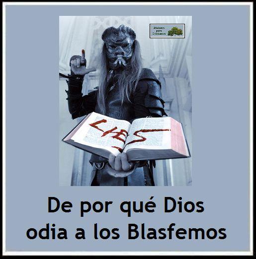 Ateismo para Cristianos.: De por qué Dios odia a los Blasfemos.  http://ateismoparacristianos.blogspot.gr/2014/09/de-por-que-dios-odia-los-blasfemos.html