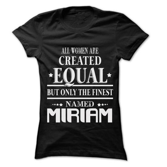 Woman Are Name MIRIAM - 0399 Cool Name Shirt ! - #tshirt recycle #sweatshirt cutting. PRICE CUT  => https://www.sunfrog.com/LifeStyle/Woman-Are-Name-MIRIAM--0399-Cool-Name-Shirt-.html?60505