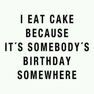 The 25 best Funny cake quotes ideas on Pinterest Love quotes