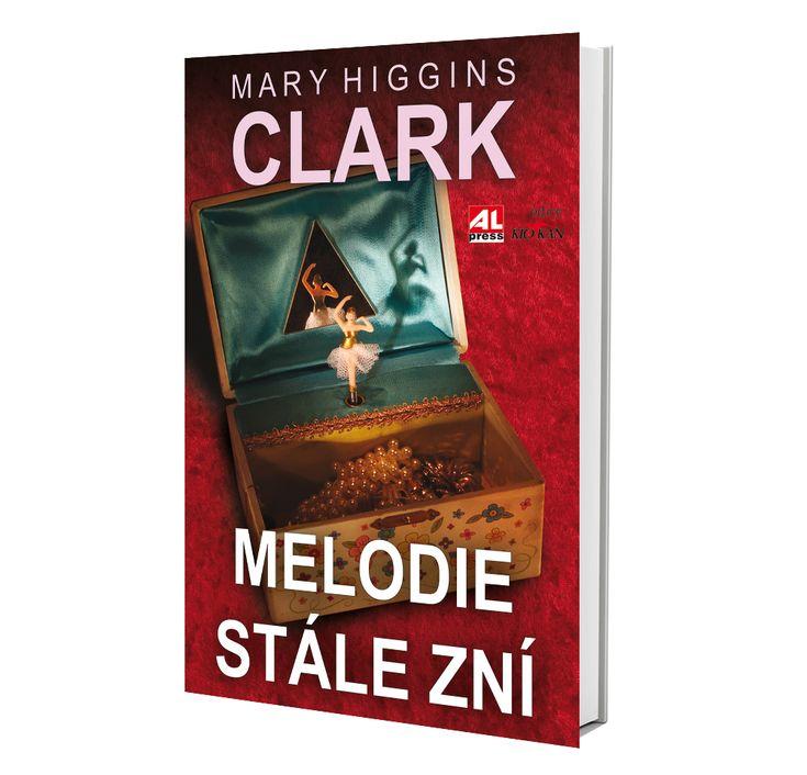 MELODIE STÁLE ZNÍ - Mary Higgins Clarková (detektivka)