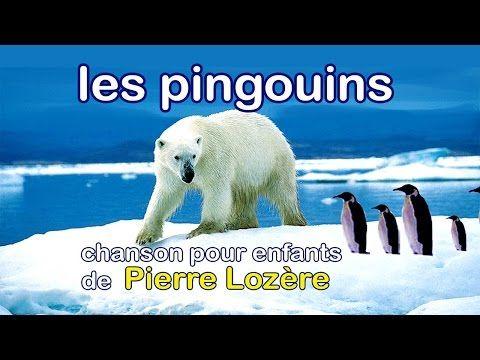 Les pingouins (font des bêtises) de Pierre Lozère - Chanson Les pingouins