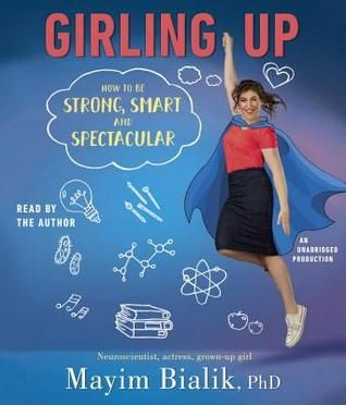 Girling Up by Mayim Bialik #audiobook #audioreading #YAnonfiction