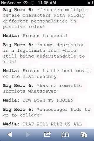 Stop it media. Just stop...>>>.plus big hero six has dan and Phil soooo.....<<<WAIT WAT<< they had like two lines. honestly i love both frozen and big hero 6