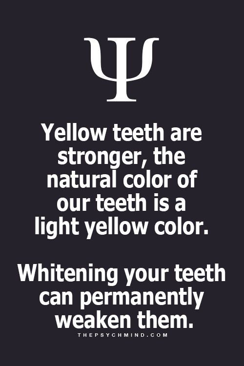 Do not judge someone by color of their teeth, for who knew this.