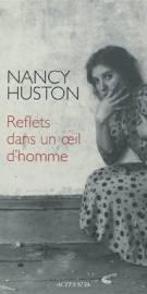 16ième position: «Reflets dans un oeil d'homme» de Nancy Huston, Leméac/Actes Sud.