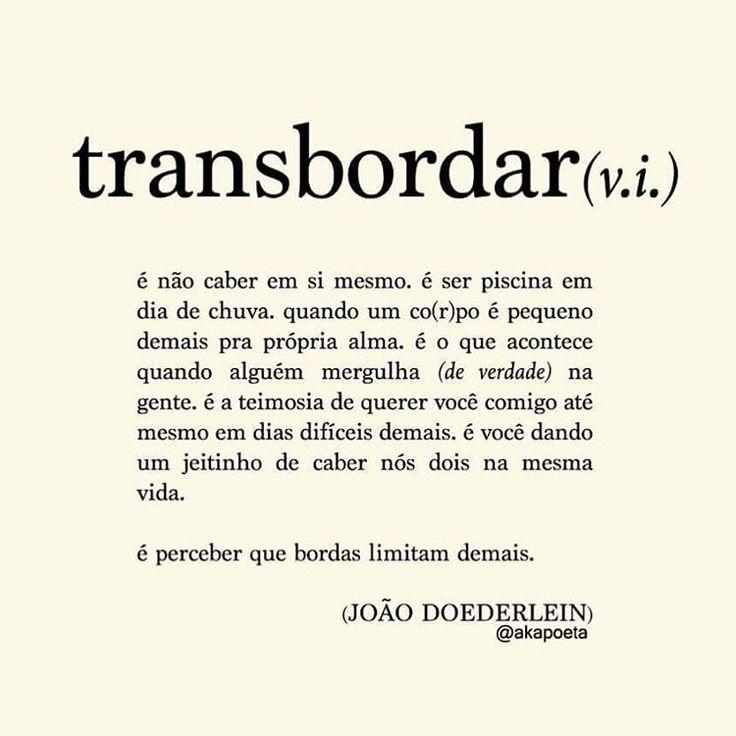 "8,830 Likes, 423 Comments - JOÃO DOEDERLEIN (@akapoeta) on Instagram: """"... quem te transborda a alma?"""""