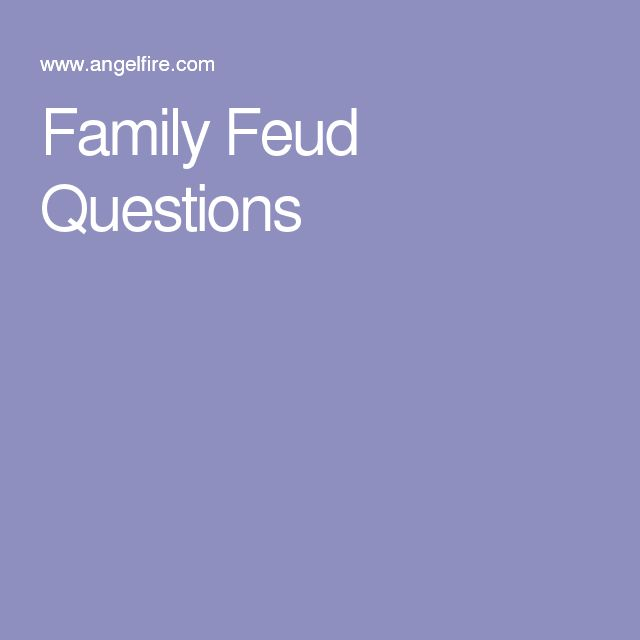 25+ best ideas about Family feud game questions on Pinterest