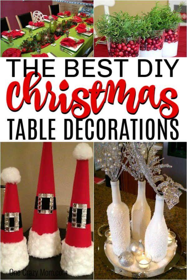 Diy Christmas Table Decorations 15 Christmas Table Decoration Ideas Diy Christmas Table Christmas Table Decorations Christmas Table Decorations Diy