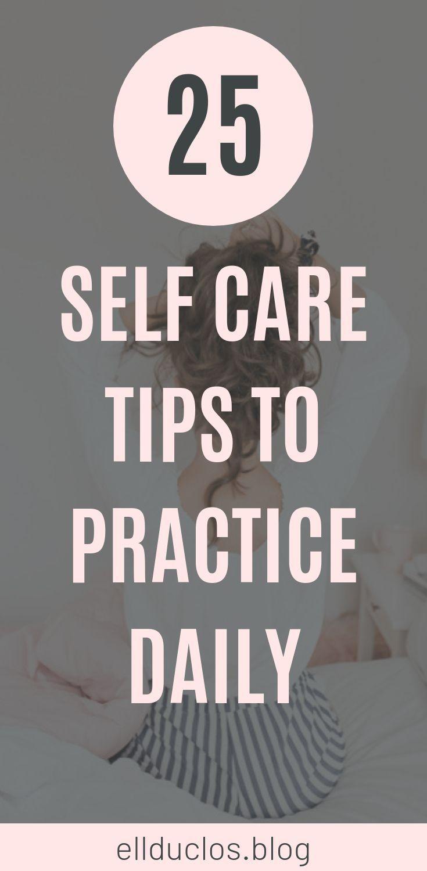 25 Möglichkeiten, sich selbst zu pflegen und zu lieben, um Ihnen zu helfen, ein glücklicheres Leben zu führen. Weg…   – Take Care of yourself