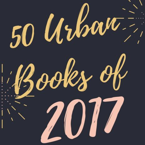 50 Urban Books and Black Celebrity Memoirs of 2017