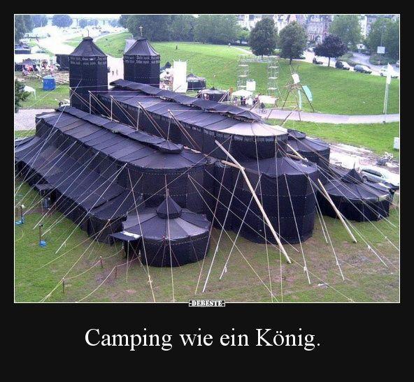 Camping wie ein König.   Lustige Bilder, Sprüche, Witze, echt lustig