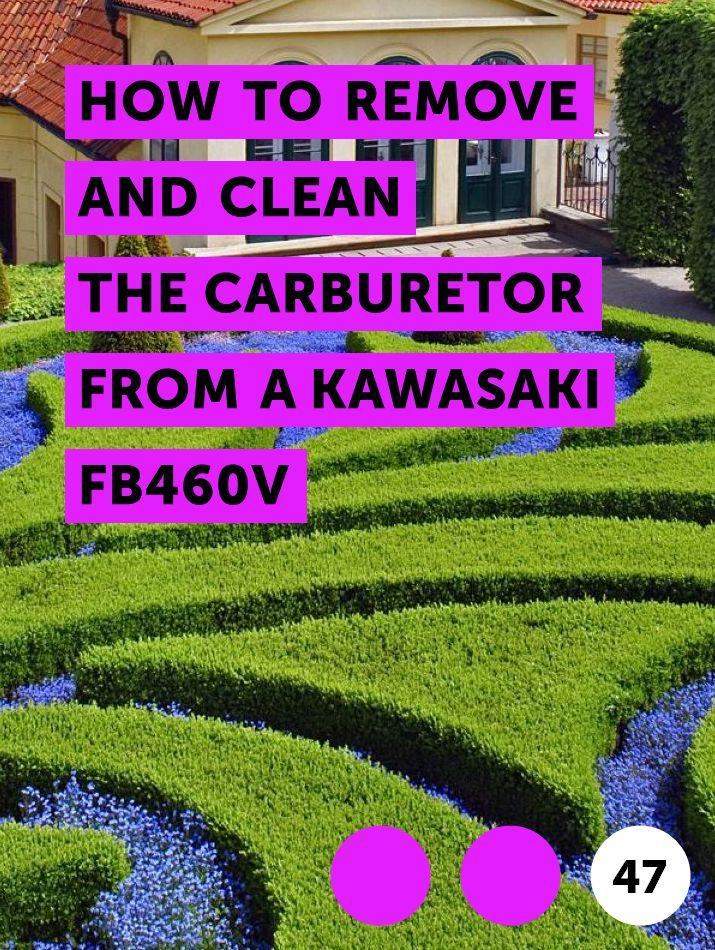 How to Remove and Clean the Carburetor from a Kawasaki FB460V | Lawn