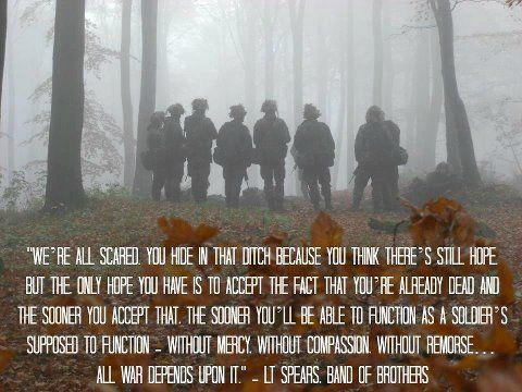 Band of Brothers Best line out of the whole thing!!