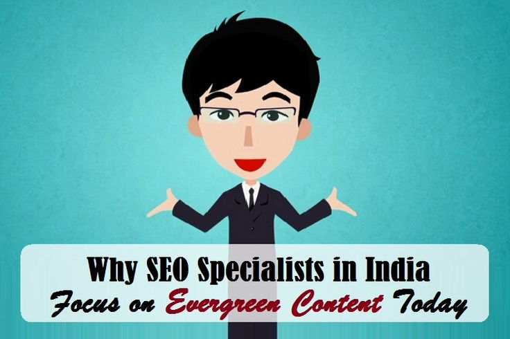 How To #SEOSpecialists in #India Deliver an Evergreen Content   #seoservices #seocompany