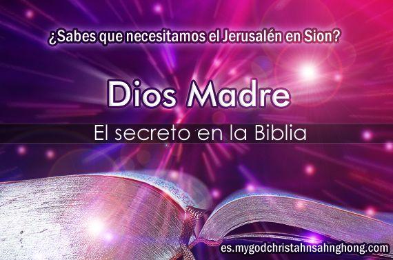 diosmadre-IDDSMM Dios Madre es el último secreto de la Biblia