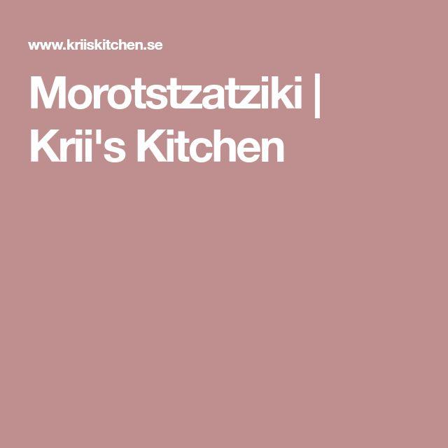 Morotstzatziki | Krii's Kitchen