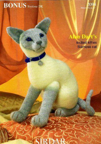 Alan Dart's Knitted Kitties: Siamese Cat (Sirdar Knitting Pattern 2094) by Alan (Designer) Dart, http://www.amazon.co.uk/dp/B004QGWHNM/ref=cm_sw_r_pi_dp_OwNitb0C9XJQM