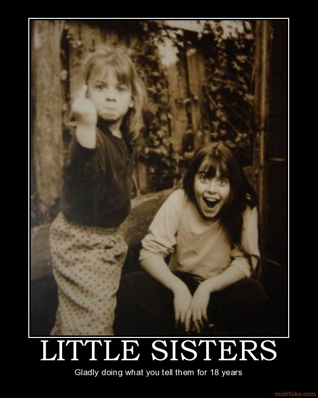 .: Girl, Quotes, Funny Stuff, Funnies, Little Sisters, My Sister