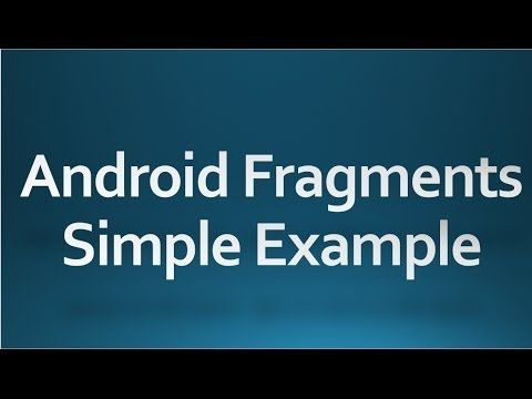 Tutorial about Android Fragments - How To  Android tutorial for beginners - 77 - Fragment example