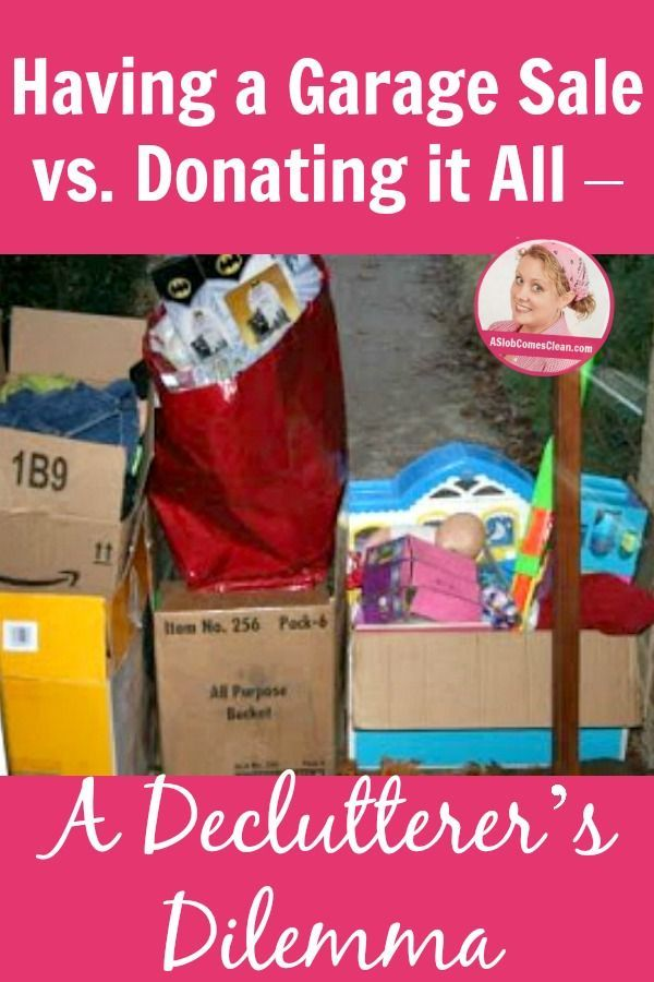 having a garage sale vs donating it all a declutterer s dilemma rh pinterest com