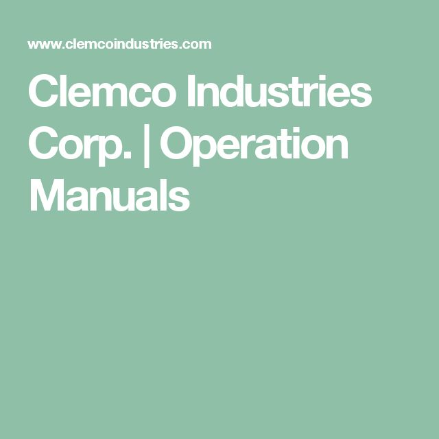 Clemco Industries Corp. | Operation Manuals