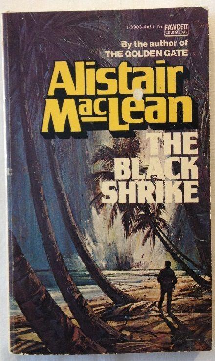 Black Shrike by Alistair MacLean (1978 - Paperback)