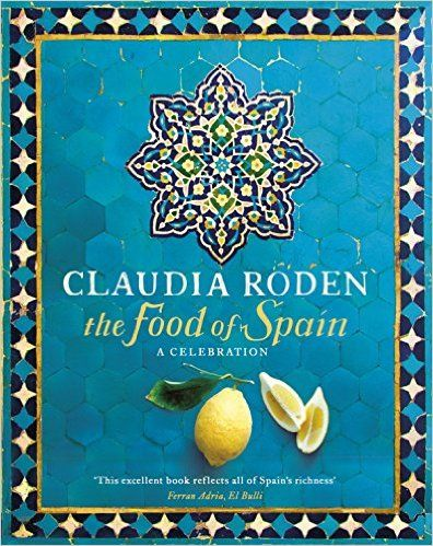 The Food of Spain: Amazon.co.uk: Claudia Roden: 9780718157197: Books