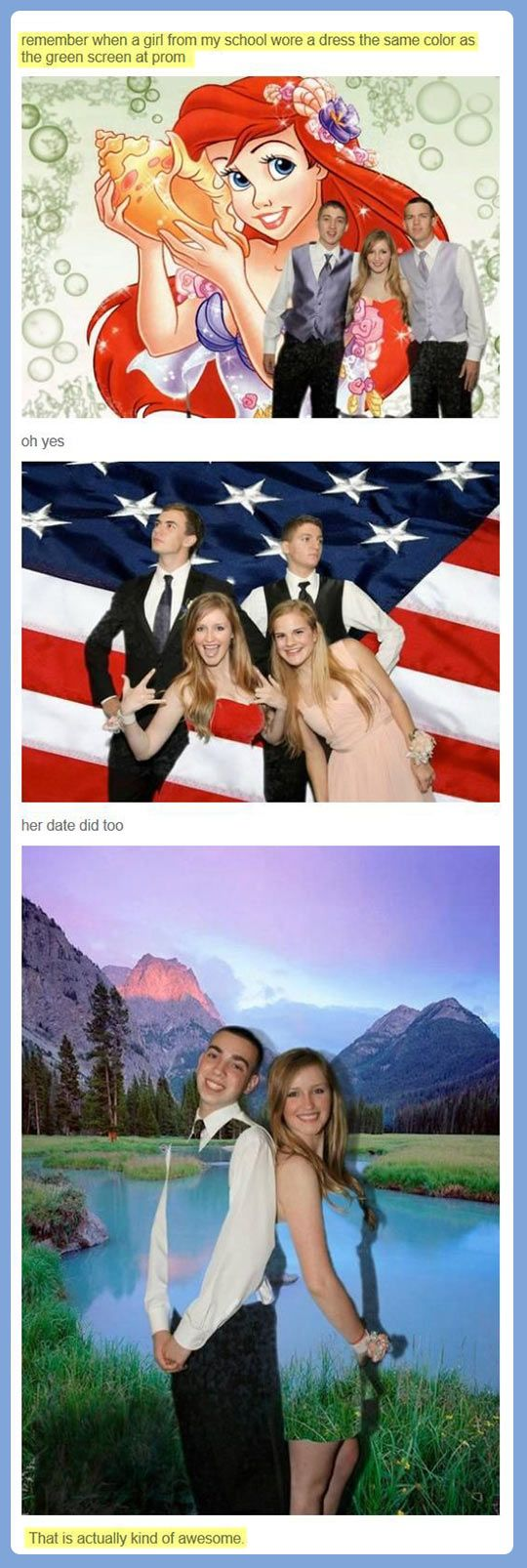 This rocks...but I had ZERO idea proms now had green screens as photo back drops = OLD