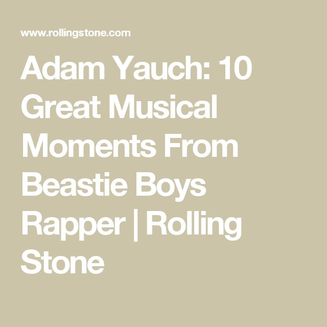 Adam Yauch: 10 Great Musical Moments From Beastie Boys Rapper | Rolling Stone