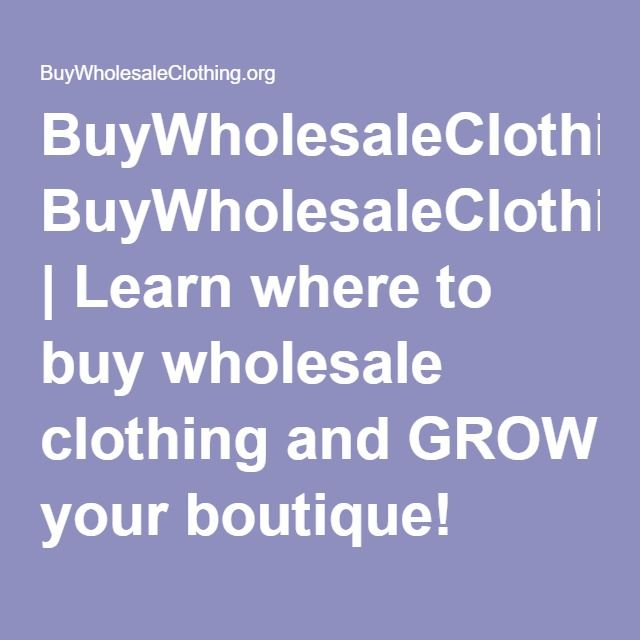 25  Best Ideas about Wholesale Boutique Clothing on Pinterest ...