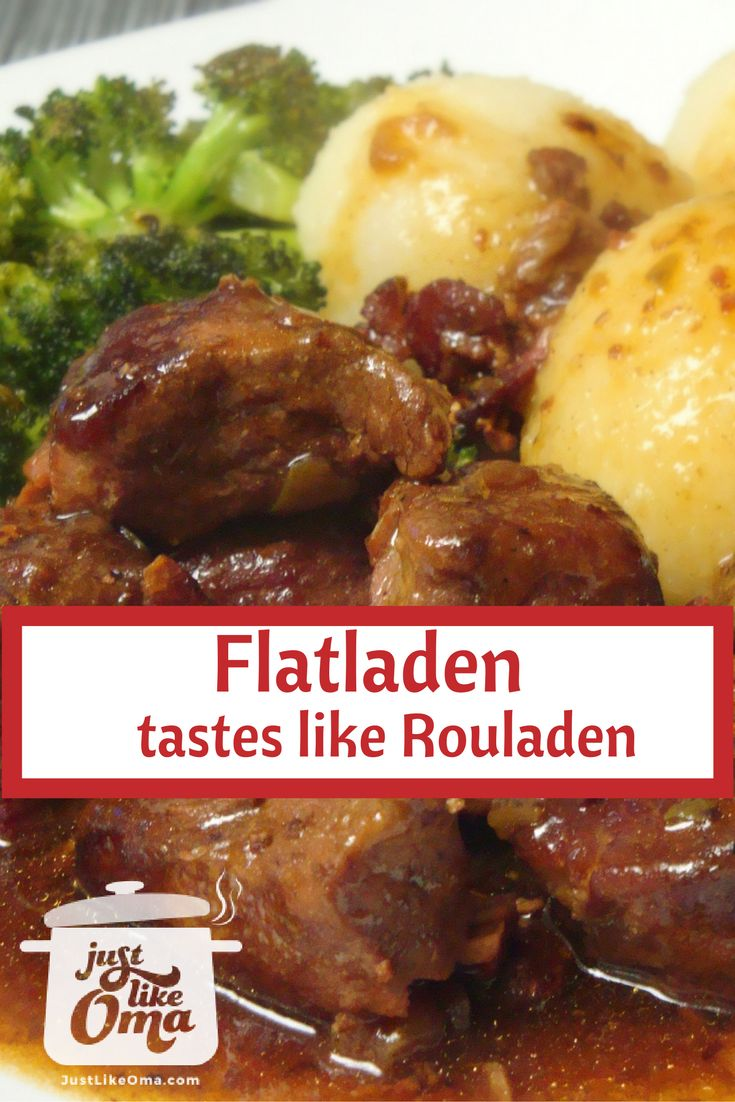 Flatladen that taste like rouladen, only easier to make and much less expensive. http://www.quick-german-recipes.com/beef-flatladen.html ❤️ it! Share it! Pin it! Make it! Enjoy it!