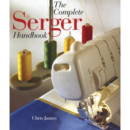 Sterling Publishing The Complete Serger Handbook, Multicolor