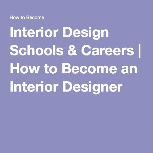 interior design schools careers how to become an interior rh pinterest com