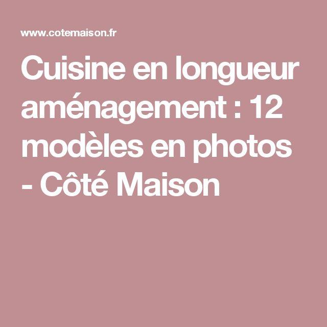 17 meilleures id es propos de cuisine en longueur sur pinterest armoire o - Amenagement cuisine en longueur ...