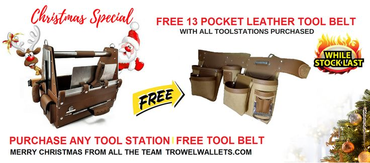 Purchase Any Tool Station Online At trowelwallets.com And Receive A FREE LEATHER TOOL BELT.  TAG YOUR MATES THIS OFFER IS NOT TO BE MISSED - WHILE STOCKS LAST !  Merry Christmas From All The Team At Trowelwallets.com